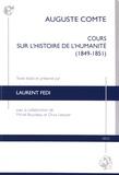 Auguste Comte - Cours sur l'histoire de l'Humanité (1849-1851) - Manuscrit de César Lefort.
