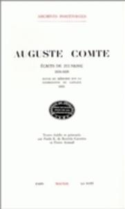 Auguste Comte - Ecrits de jeunesse, 1816-1828 - Suivis du mémoire sur la cosmologie de Laplace, 1835.