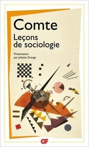 Auguste Comte - Leçons de sociologie - Cours de philosophie positive, leçons 47 à 51.