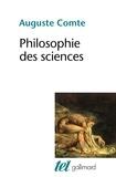 Auguste Comte - Philosophie des sciences.