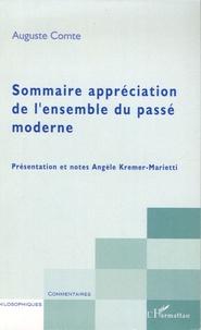 Auguste Comte - Sommaire appréciation de l'ensemble du passé moderne.