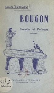 Auguste Coynault et E. Auriault - Bougon - Tumulus et Dolmens.