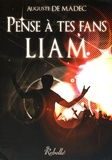 Auguste de Madec - Pense à tes fans, Liam.
