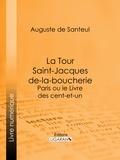 Auguste de Santeul et  Ligaran - La Tour Saint-Jacques-de-la-boucherie - Paris ou le Livre des cent-et-un.