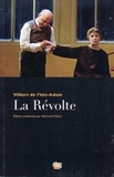 Auguste de Villiers de L'Isle-Adam - La révolte.