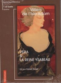 Auguste de Villiers de L'Isle-Adam - Véra & La reine Ysabeau.