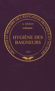 Auguste Debay - Hygiène des baigneurs.