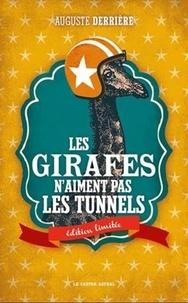 Deedr.fr Les girafes n'aiment pas les tunnels - Editions limitée Image