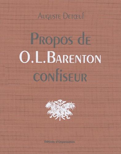 Auguste Detoeuf - Propos de O.-L. Barenton confiseur - Ancien élève de l'Ecole Polytechnique.