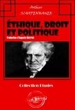 Auguste Dietrich et Arthur Schopenhauer - Éthique, droit et politique - « Parerga et Paralipomena » (édition intégrale).