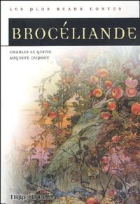 Auguste Dupouy et Charles Le Goffic - Brocéliande.
