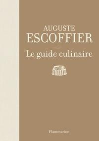 Auguste Escoffier - Le guide culinaire - Aide-mémoire de cuisine pratique.