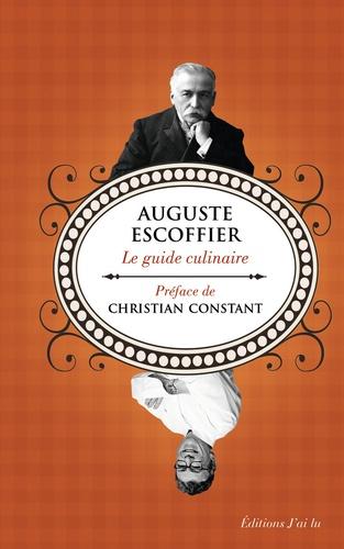 Auguste Escoffier - Le guide culinaire.
