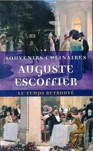 Souvenirs culinaires - Auguste Escoffier |