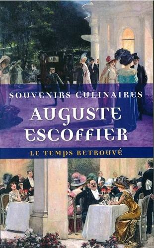 Auguste Escoffier - Souvenirs culinaires.