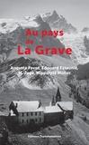Auguste Favot et Edouard Estaunié - Au pays de La Grave.