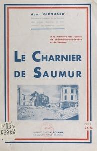 Auguste Girouard - Le charnier de Saumur.