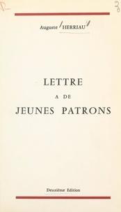 Auguste Herriau - Lettre à de jeunes patrons.