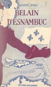 Auguste Joyau - Belain d'Esnambuc.