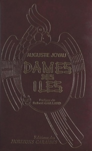 Auguste Joyau et Robert Gaillard - Dames des îles du temps jadis.