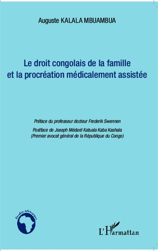 Auguste Kalala Mbuambua - Le droit congolais de la famille et la procréation médicalement assistée.