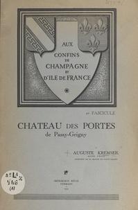 Auguste Kremser - Aux confins de Champagne et d'île-de-France (1). Notice concernant une plaque de marbre avant appartenu au tribunal seigneurial installé au château des Portes de Passy-Grigny.