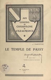 Auguste Kremser - Aux confins de Champagne et d'île-de-France (2). Le temple de Passy.