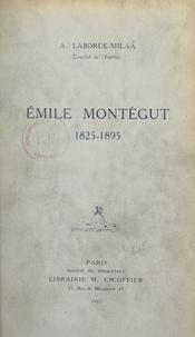 Auguste Laborde-Milaà - Un essayiste, Émile Montégut, 1825-1895.