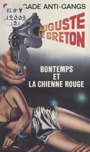 Auguste Le Breton - Bontemps et la chienne rouge.