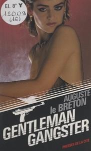 Auguste Le Breton - Gentleman-gangster.