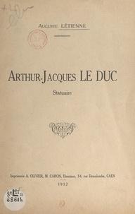 Auguste Létienne - Arthur-Jacques Le Duc - Statuaire.