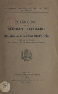 Auguste Létienne - Catalogue de la section lapidaire du musée de la reine Mathilde.