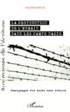 Auguste Marcon - La destruction de l'humain dans les camps nazis - Témoignages d'un monde sans éthique.