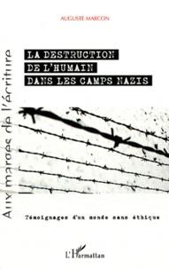 La destruction de lhumain dans les camps nazis - Témoignages dun monde sans éthique.pdf