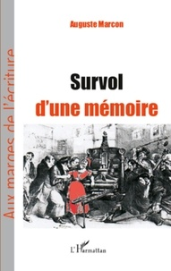 Auguste Marcon - Survol d'une mémoire.