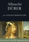 Auguste Marguillier - Albrecht DÜRER.