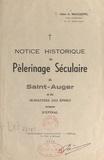 Auguste Maugenre - Notice historique du pèlerinage séculaire de Saint-Auger et du monastère des Épines, origine d'Épinal.