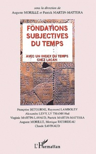 Fondations subjectives du temps. Avec un index du temps chez Lacan.pdf