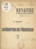 Auguste Murat et F. Perroux - Les doctrines de l'abondance.