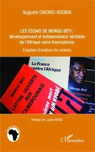 Les essais de Mongo Beti : développement et indépendance véritable de lAfrique noire francophone - Esquisse danalyse de contenu.pdf