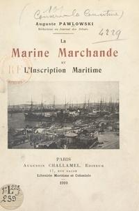 Auguste Pawlowski - La Marine marchande et l'inscription maritime.