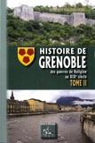 Auguste Prudhomme - Histoire de Grenoble - Tome 2, Des guerres de religion au XIXe siècle.