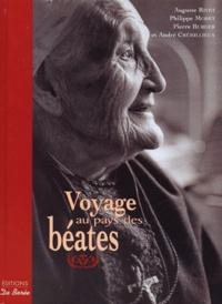 Auguste Rivet et Philippe Moret - Voyage au pays des béates.