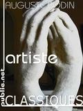 Auguste Rodin - Artiste - voir, peindre, sculpter, réalité : entretiens avec Paul Gsell.