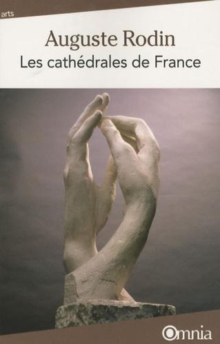 Auguste Rodin - Les cathédrales de France.