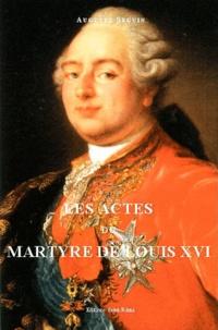 Les actes du martyre de Louis XVI.pdf