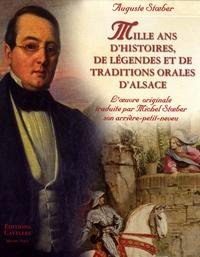 Auguste Stoeber - Mille ans d'histoires, de légendes et de traditions orales - Basse Alsace ; Haute Alsace, Coffret en 2 volumes.