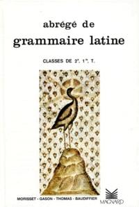 Abrégé de grammaire latine 2e, 1e, Tle - Auguste Thomas pdf epub