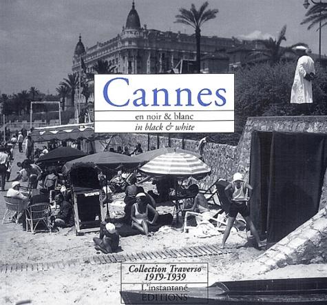 Auguste Traverso - Cannes en noir & blanc : in black & white.
