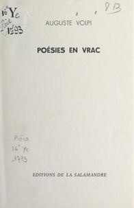 Auguste Volpi - Poésies en vrac.